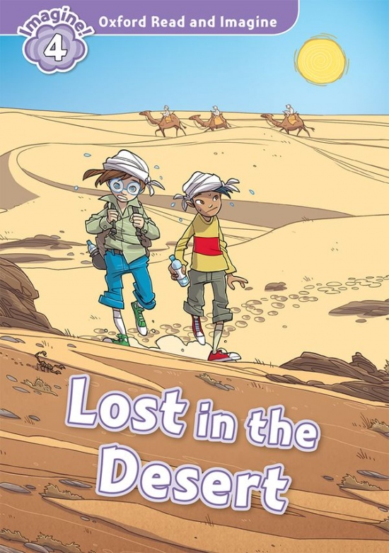 Oxford Read and Imagine 4 Lost In The Desert