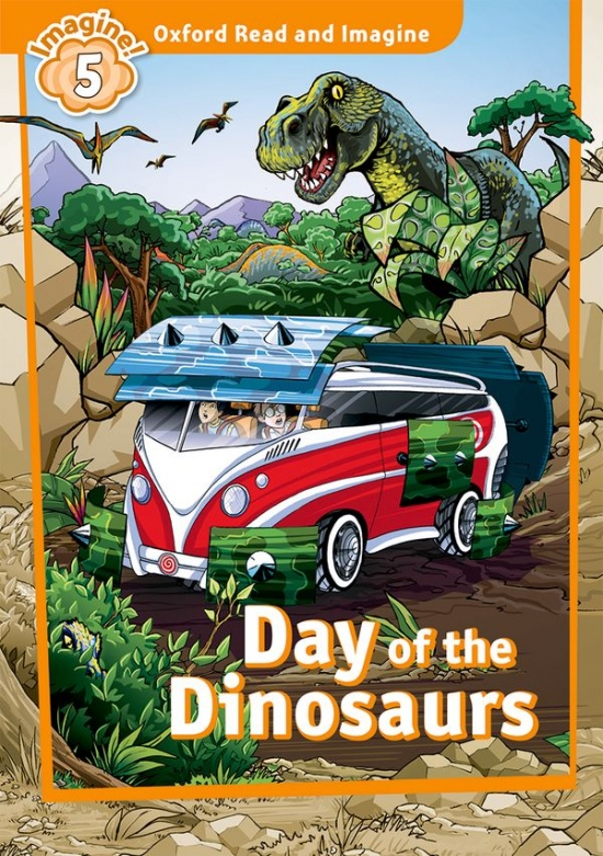Oxford Read and Imagine 5 Day of The Dinosaurs