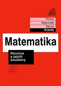 Matematika pro nižší ročníky víceletých gymnázií - Rovnice a jejich soustavy