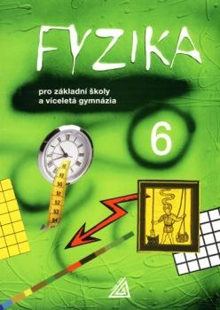 Fyzika 6 pro ZŠ a víceletá gymnázia : 9788071961864