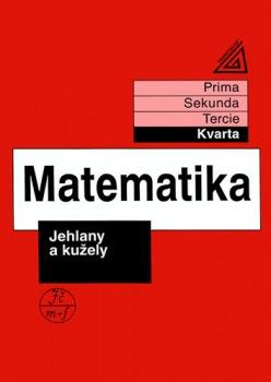 Matematika pro nižší ročníky víceletých gymnázií - Jehlany a kužely