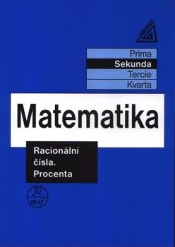 Matematika pro nižší ročníky víceletých gymnázií - Racionální čísla a procenta