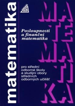 Matematika pro SOŠ a studijní obory SOU - Posloupnosti