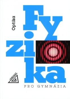 Fyzika pro gymnázia - Optika + CD