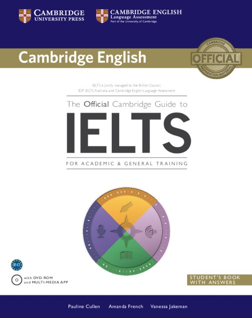 The Official Cambridge Guide to IELTS Students Book with answers with DVD-ROM