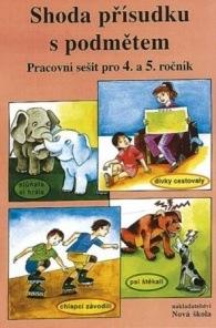 Shoda přísudku s podmětem – pracovní sešit - Marie Polonická (4-53)