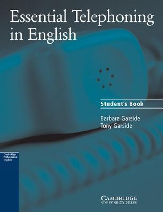 Essential Telephoning in English Student´s Book