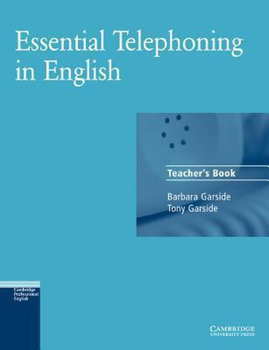 Essential Telephoning in English Teacher´s Book : 9780521783897
