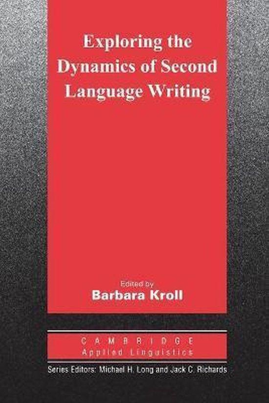 Exploring the Dynamics of Second Language Writing PB : 9780521529839