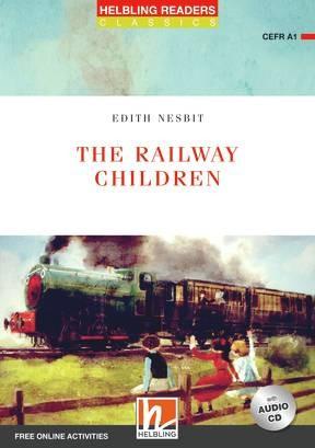 HELBLING READERS Red Series Level 1 The Railway Children + audio CD (Edith Nesbit)