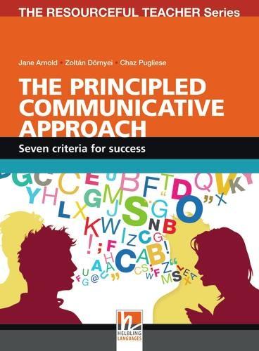 RESOURCEFUL TEACHEr SERIES The Principled Communicative Approach