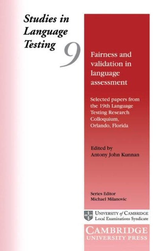 Fairness and Validation in Language Assessment: PB : 9780521658744