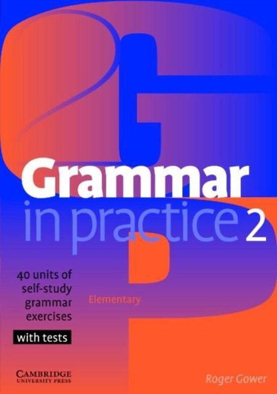 Grammar in Practice Level 2 Elementary : 9780521665667