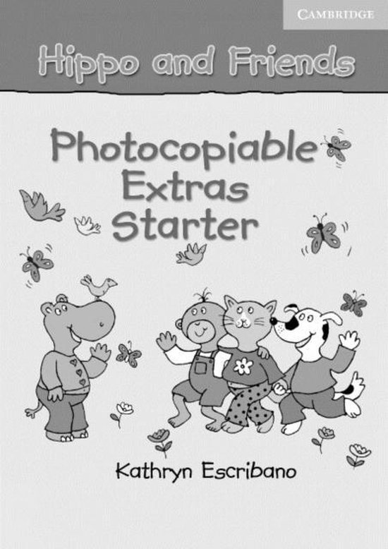 Hippo and Friends Starter Photocopiable Extras