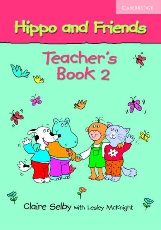 Hippo and Friends 2 Teacher´s Book