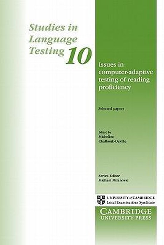 Issues in Computer-Adaptive Testing of Reading Proficiency PB : 9780521653800