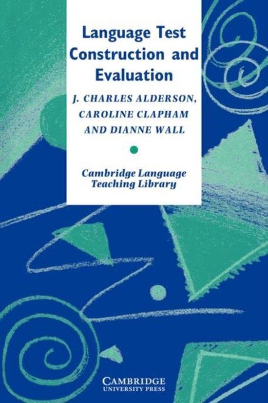 Language Test Construction and Evaluation PB : 9780521478298