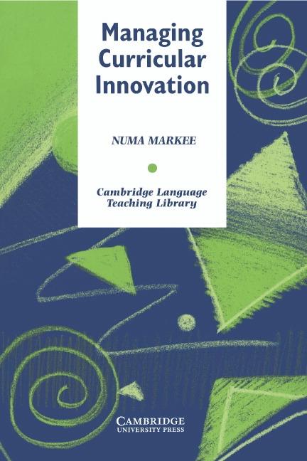 Managing Curricular Innovation PB : 9780521555241