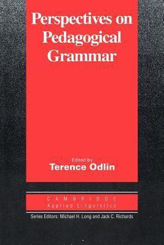 Perspectives on Pedagogical Grammar PB : 9780521449908