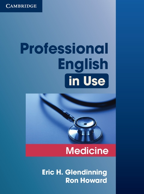 Professional English in Use Medicine. edition with answers