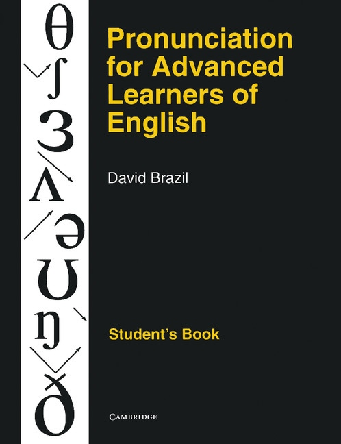 Pronunciation for Advanced Learners of English Student´s Book : 9780521387989