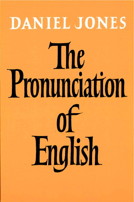The Pronunciation of English. Book : 9780521093699