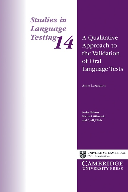 A Qualitative Approach to the Validation of Oral Language Tests. PB : 9780521002677