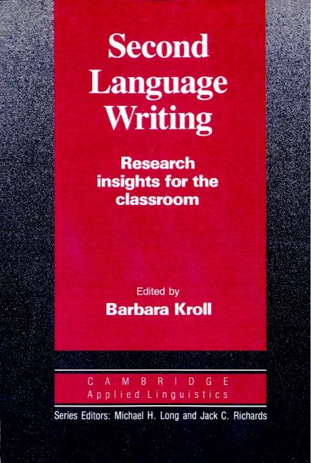 Second Language Writing PB : 9780521387781