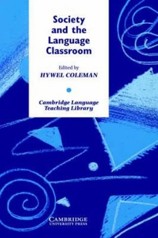 Society and the Language Classroom PB : 9780521499491