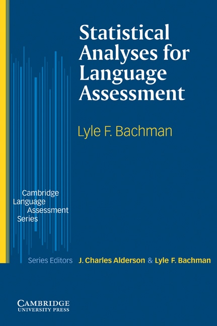 Statistical Analyses for Language Assessment PB : 9780521003285