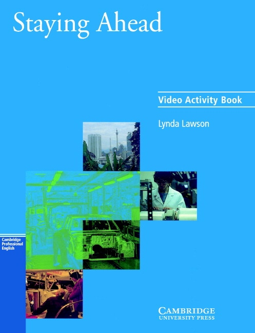 Staying Ahead Video Video Activity Book Self-study : 9780521578172