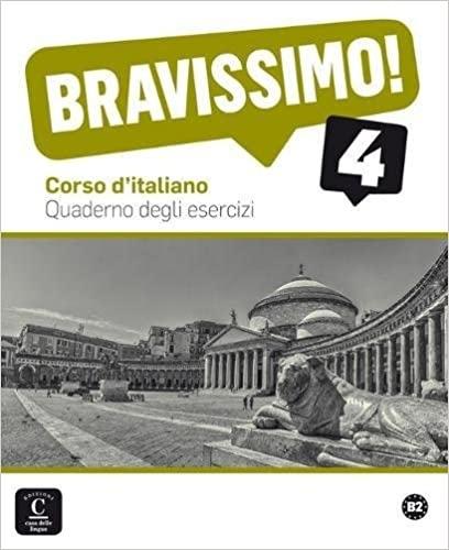 BRAVISSIMO! 4 (B2) – QUADERNO DEGLI ESERCIZI : 9788416057917