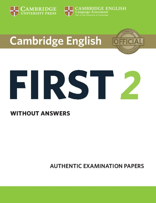 Cambridge English First 2 Student´s Book without answers : 9781316502983
