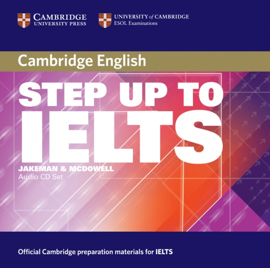 Step Up to IELTS Audio CD : 9780521544702