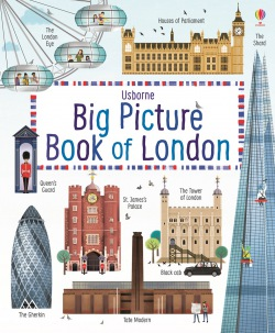 Big Picture Book of London : 9781409598718