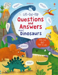 Lift-the-flap Questions and Answers about Dinosaurs : 9781409582144
