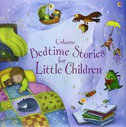 Bedtime Stories for Little Children : 9781409507024