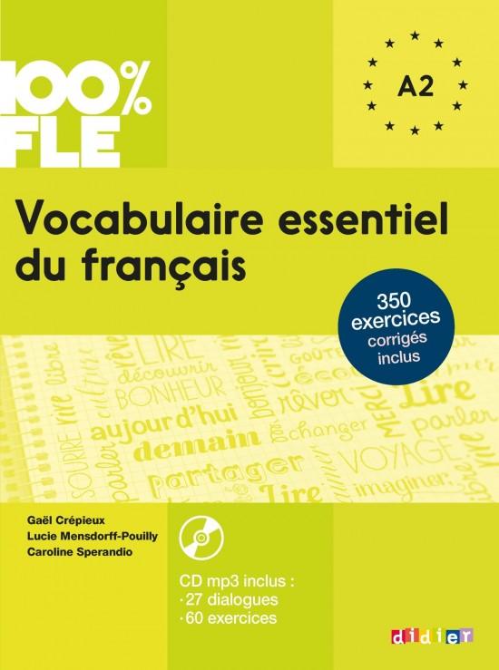 100% FLE Vocabulaire essentiel du francais A1-A2 + CD : 9782278083404
