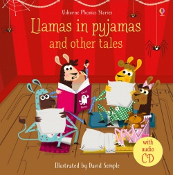 Llamas in pyjamas and other tales + audio CD : 9781474907262