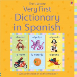 Very First Dictionary in Spanish : 9780746089071