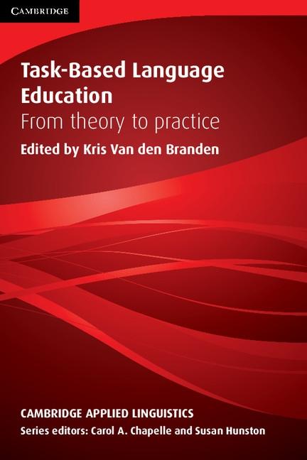 Task-Based Language Education Paperback : 9780521689526