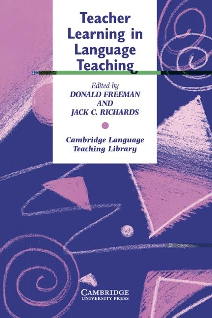 Teacher Learning in Language Teaching : 9780521559072