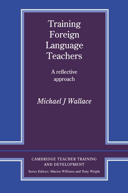 Training Foreign Language Teachers PB : 9780521356541