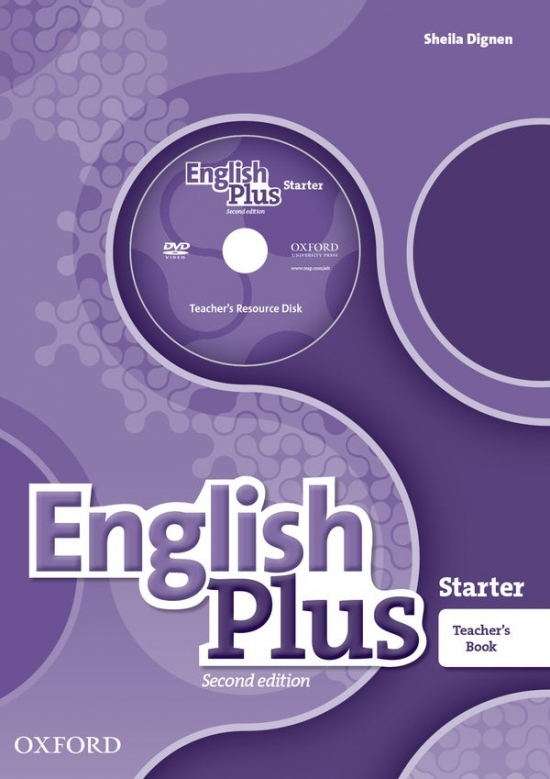 English Plus (2nd Edition) Starter Teacher´s Book with Teacher´s Resource Disc and access to Practice Kit