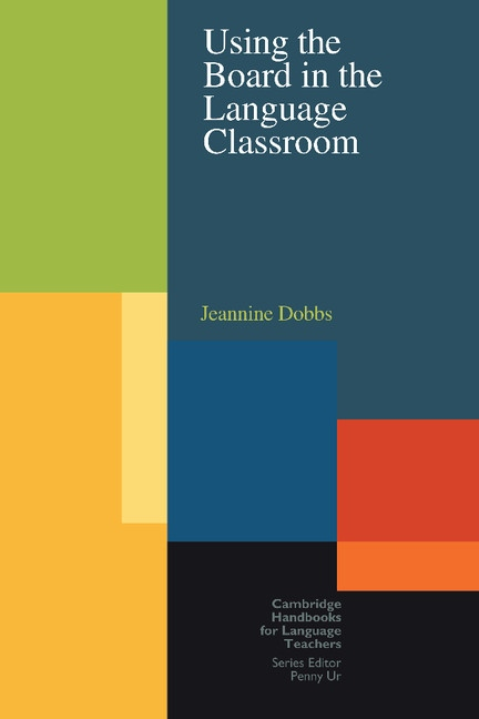Using the Board in the Language Classroom : 9780521654173
