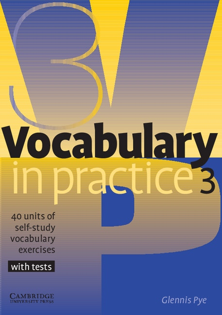Vocabulary in Practice Level 3 Pre-Intermediate : 9780521753753