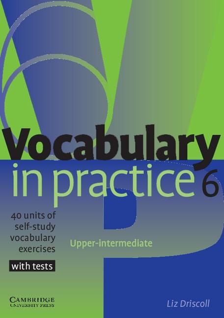Vocabulary in Practice Level 6 Upper-intermediate