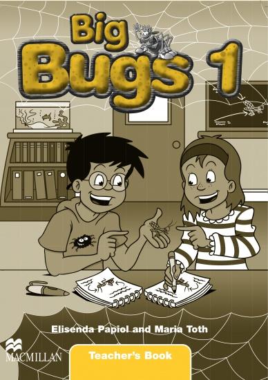 Big Bugs 1 Teacher´s Book