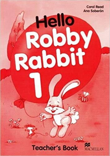 Hello Robby Rabbit 1 Teacher´s Guide : 9780333988602