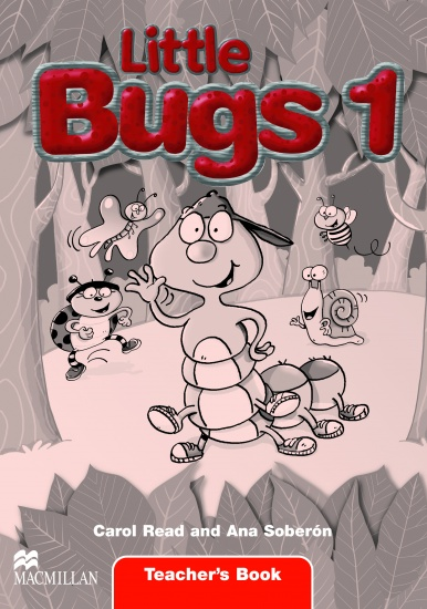 Little Bugs 1 Teacher´s Book